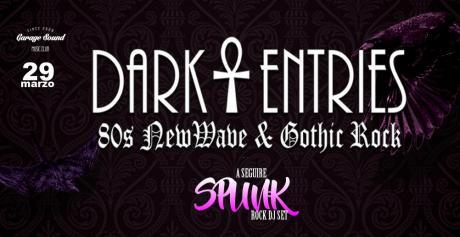 Dark Entries live+Carlo Chicco Ivan Piepoli DJset at Garagesound