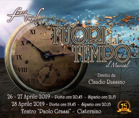 """""""FUORI dal TEMPO"""", il musical, diretto da Claudio Russano"""