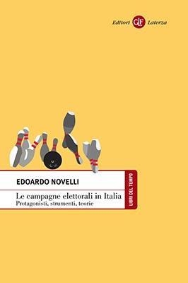 """Incontro sul libro """"Le campagne elettorali in Italia. Protagonisti, strumenti, teorie"""""""