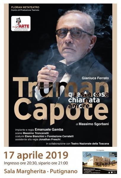 """""""Truman Capote, questa cosa chiamata amore"""" in scena a Putignano"""