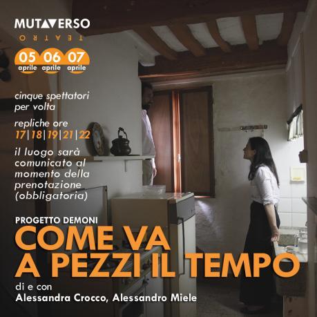 """""""Come va a pezzi il tempo"""" a Salerno per Mutaverso Teatro"""