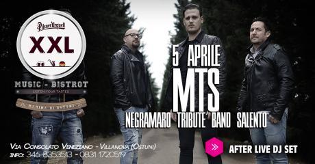 MTS Negramaro Tribute Band at XXL Music Bistrot
