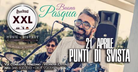 Pasqua con i Punti di Svista Live at Xxl Music Bistrot