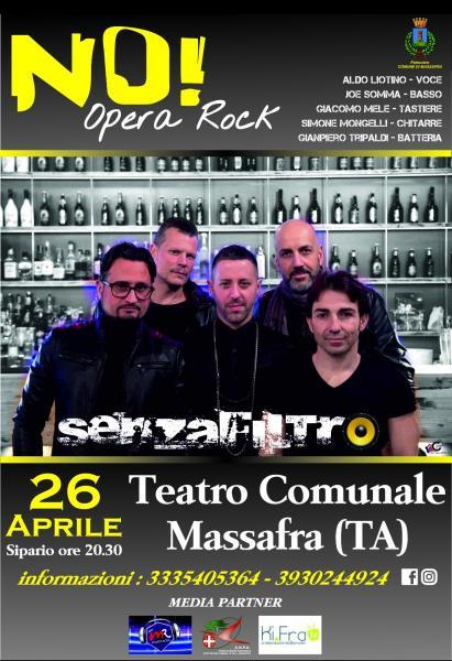 No Opera Rock by SENZAFILTRO al Teatro Comunale di Massafra (Ta)