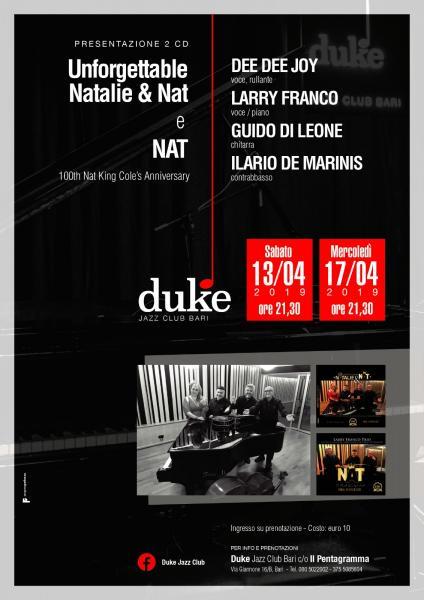 UNFORGETTABLE NATALIE & NAT - LARRY FRANCO TRIO & DEE DEE JOY @ DUKE JAZZ CLUB BARI