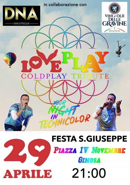 LoVePlaY - Coldplay Tribute - Piazza IV Novembre Ginosa - Festa San Giuseppe
