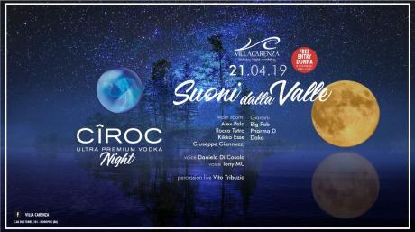 Ciroc Night - Suoni dalla Valle 2019