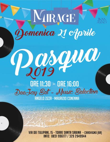 Pasqua 2019 at Mirage (Torre Santa Sabina)