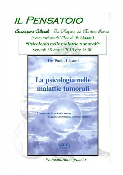 """Presentazione del libro """"La Psicologia nelle Malattie Tumorali """"  di  P. Lissoni"""
