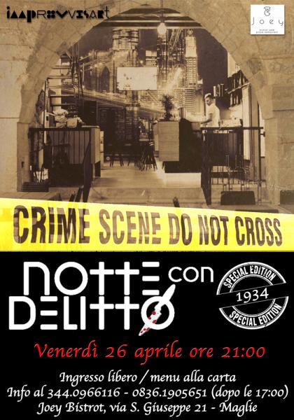"""Notte con Delitto """"1934 special edition"""" venerdì 26 aprile a Maglie"""
