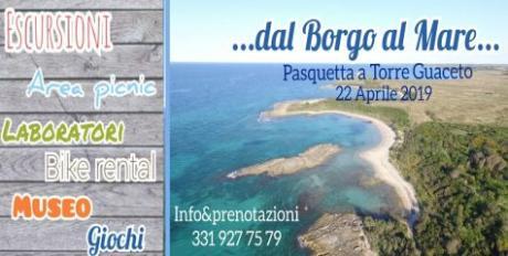 Dal Borgo al Mare: Pasquetta a Torre Guaceto