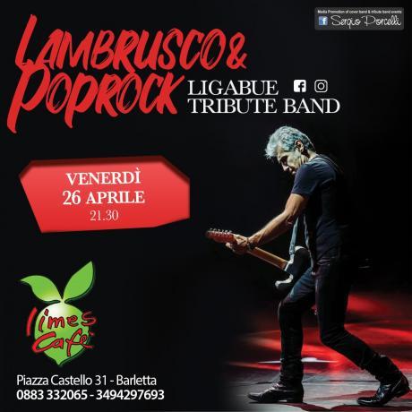 Lambrusco & poprock Ligabue tribute a Barletta