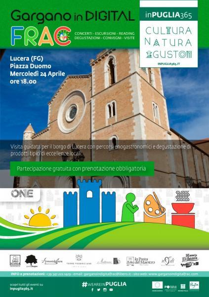 Visita Guidata per il Borgo di Lucera  con Degustazione Enogastronomiche