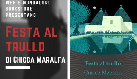 """Presentazione del romanzo """"Festa al trullo"""" di Chiccca Maralfa"""