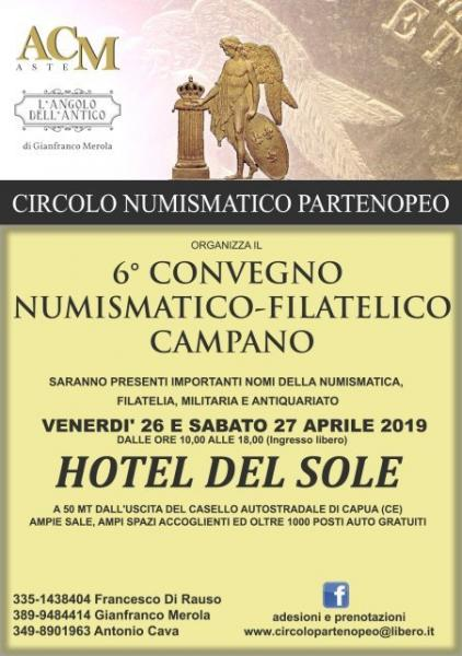 6° Convegno numismatico filatelico campano - 26 e 27 aprile 2019 - Capua (Caserta)