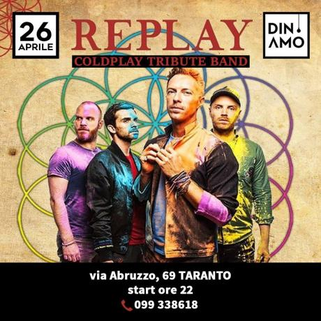 Replay | Coldplay tribute band live da Dinamo