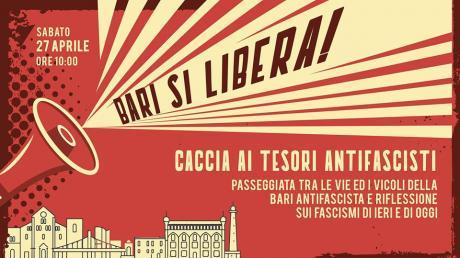 Bari si Libera! Caccia ai Tesori Antifascisti