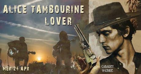 Alice Tambourine Lover live