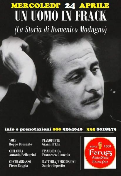 """DOMENICO MODUGNO tribute - """"Un uomo in frack"""" live @ FERUS"""