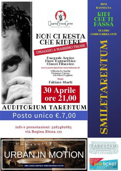 """""""Non ci resta che ridere"""" omaggio a Massimo Troisi"""