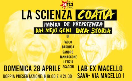 La Scienza Coatta at Lab Ex Macello