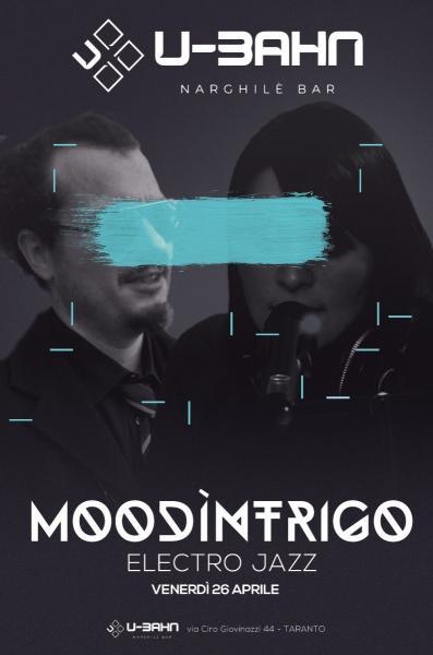Moodìntrigo live set //   U-Bahn Narghilé Bar