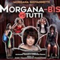Morgana - Bis Vs. Tutti