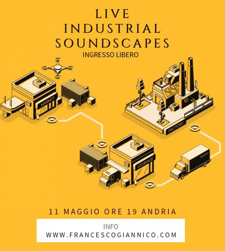 Industrial Soundscapes Workshop/Performance