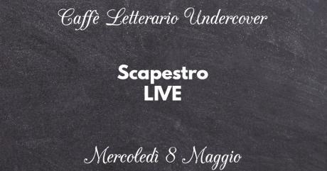 Scapestro LIVE