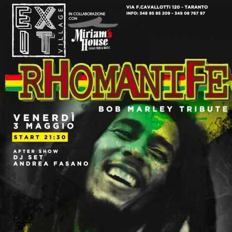 RHOMANIFE - BOB MARLEY cover band a seguire dj set ANDREA FASANO
