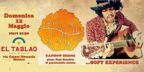 Rainbow Bridge plays Jimi Hendrix & Psychedelic Sixties