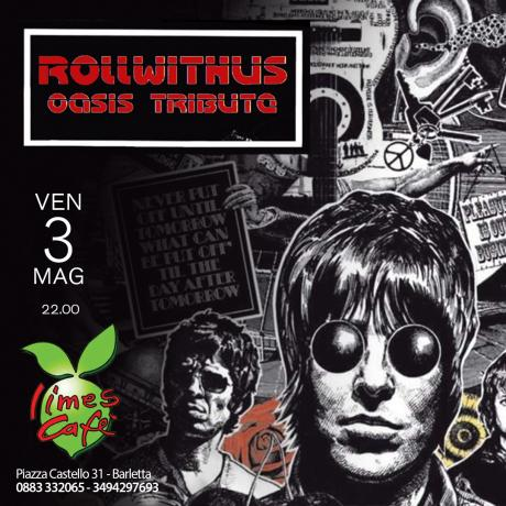 Roll With Us - OASIS Tribute a Barletta