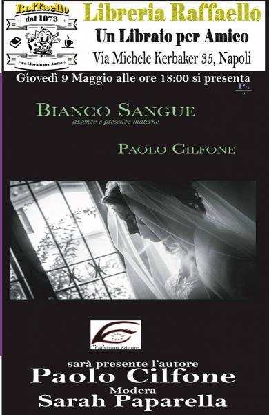 Paolo Cilfone presenta Bianco Sangue alla Libreria Raffaello
