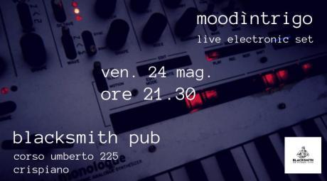 Moodìntrigo electronic live set // Blacksmith Pub