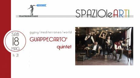 GUAPPECARTO' quintet    gypsy/mediterraneo/world