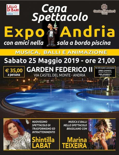 Cena Spettacolo EXPO ANDRIA con amici
