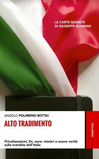 """Presentazione del libro """"Alto Tradimento. Privatizzazioni, Dc, euro: misteri e nuove verità sulla svendita dell'Italia"""""""