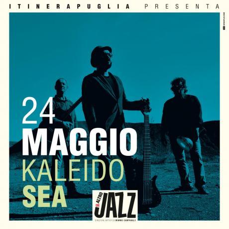 KALEIDO SEA - Altra che Jazz