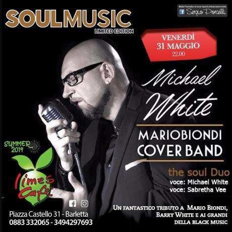 Soulmusic - Michel White - Mario Biondi cover band