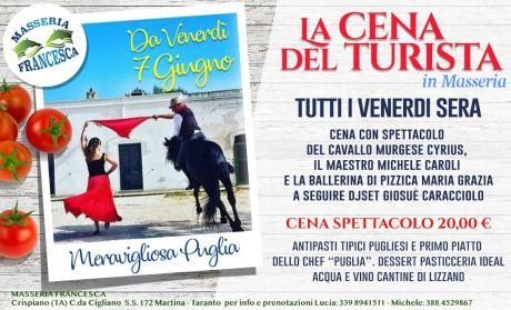 """Cena del Turista """" Il venerdì della Masseria Francesca"""""""