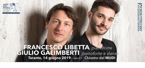 FRANCESCO LIBETTA e GIULIO GALIMBERTI, pianoforte e danza