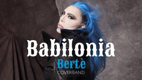 Babilonia - Loredana Berte' cover band