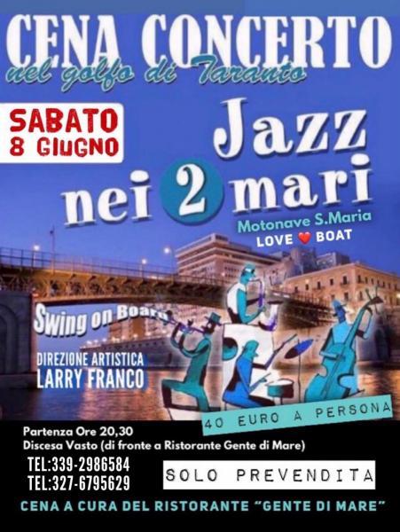Jazz Nei 2 Mari - la Crociera nel Golfo di Taranto - Cena Concerto