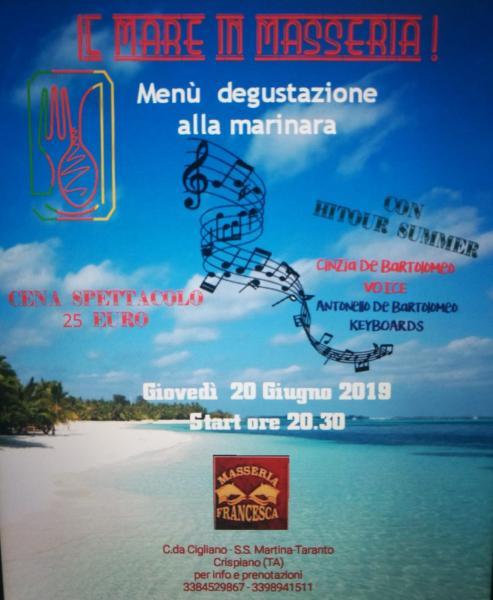 """Cena Spettacolo """" Il Mare in Masseria Francesca a Crispiano"""""""