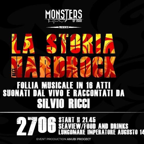 """La storia dell'Hard Rock live show narrata da Silvio Ricci ed interpretata dai """"Monsters of Bari"""""""
