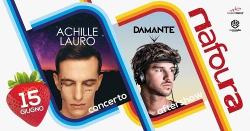 ACHILLE LAURO IN CONCERTO AFTERSHOW ANDREA DAMANTE DJ