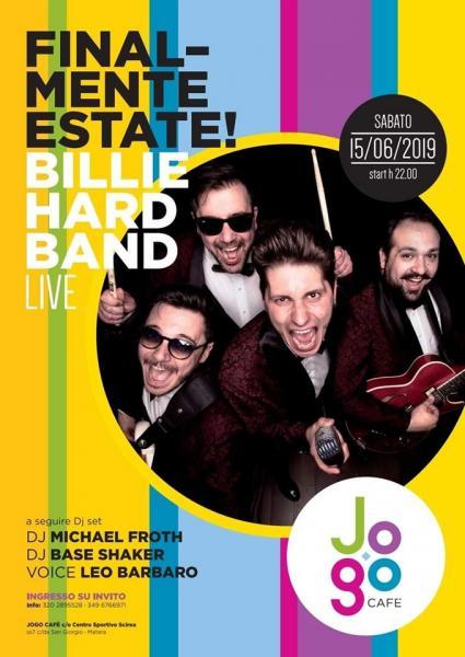 Billie Hard live @ Jogo Cafè & Centro sportivo Scirea
