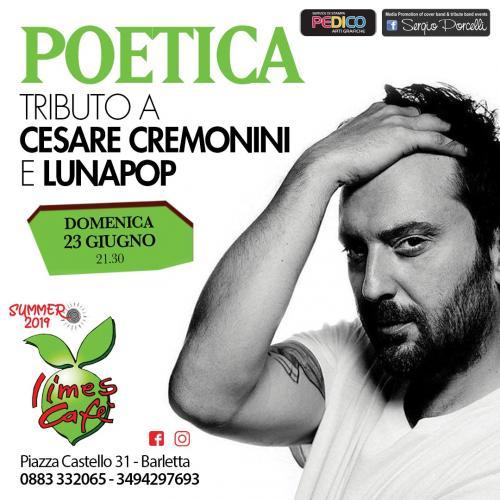 Poetica - Tributo A Cesare Cremonini e Lunapop a Barletta