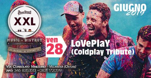 LoVePlaY - Coldplay Tribute at XXL Music Bistrot