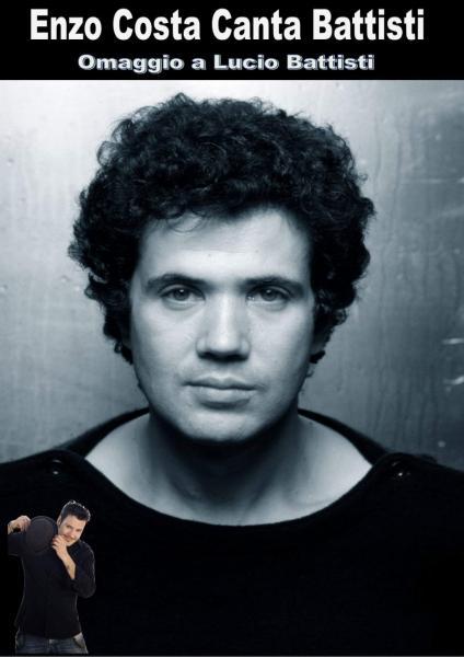 Enzo Costa canta Battisti - Omaggio a Lucio Battisti
